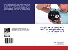 Bookcover of Analysis of 60-40 Equity & Debt over complete Equity or complete Debt