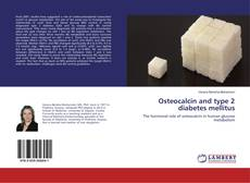 Bookcover of Osteocalcin and type 2 diabetes mellitus