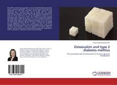 Capa do livro de Osteocalcin and type 2 diabetes mellitus