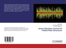 Active Vibration Control of Folded Plate Structures kitap kapağı