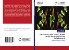 Farklı Atıkların TGA-FTIR-MS ile Isıl Davranışlarının Belirlenmesi的封面