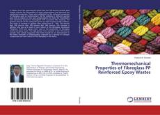 Bookcover of Thermomechanical Properties of Fibreglass PP Reinforced Epoxy Wastes