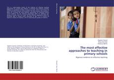 Couverture de The most effective approaches to teaching in primary schools