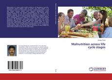 Bookcover of Malnutrition across life cycle stages