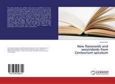 Buchcover von New flavonoids and secoiridoids from Centaurium spicatum