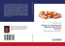 Bookcover of Studies on Post-harvest Rhizome Soft Rot of Turmeric