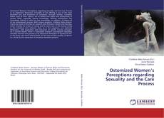 Copertina di Ostomized Women's Perceptions regarding Sexuality and the Care Process