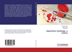 Bookcover of Aspiration Cytology- a review