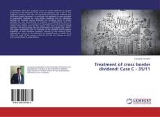 Capa do livro de Treatment of cross border dividend: Case C - 35/11