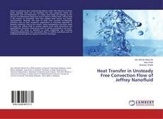 Portada del libro de Heat Transfer in Unsteady Free Convection Flow of Jeffrey Nanofluid