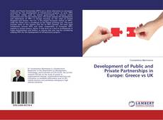 Development of Public and Private Partnerships in Europe: Greece vs UK的封面