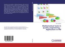 Bookcover of Mathematical tools in quality engineering – Application in PM