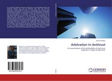 Portada del libro de Arbitration In Antitrust