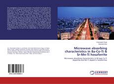 Bookcover of Microwave absorbing characteristics in Ba-Co-Ti & Sr-Mn-Ti hexaferrite