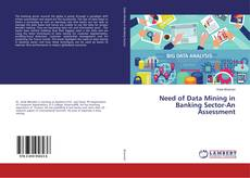 Buchcover von Need of Data Mining in Banking Sector-An Assessment