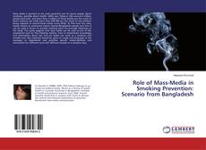 Couverture de Role of Mass-Media in Smoking Prevention: Scenario from Bangladesh