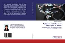 Buchcover von Symbolic Transitions as Modalities of Aging