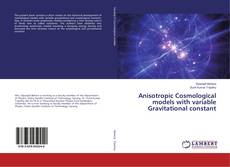 Bookcover of Anisotropic Cosmological models with variable Gravitational constant
