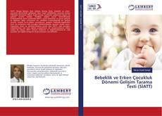 Bebeklik ve Erken Çocukluk Dönemi Gelişim Tarama Testi (SİATT) kitap kapağı