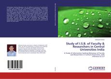 Copertina di Study of I.S.B. of Faculty & Researchers in Central Universities India