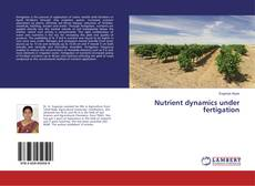 Bookcover of Nutrient dynamics under fertigation