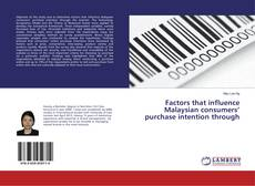 Bookcover of Factors that influence Malaysian consumers' purchase intention through