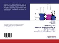 Couverture de Chemistry and pharmacological action of benzimidazole
