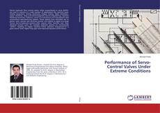 Capa do livro de Performance of Servo-Control Valves Under Extreme Conditions