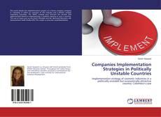 Portada del libro de Companies Implementation Strategies in Politically Unstable Countries
