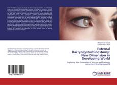 Bookcover of External Dacryocystorhinostomy: New Dimension in Developing World