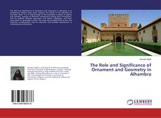 Capa do livro de The Role and Significance of Ornament and Geometry in Alhambra
