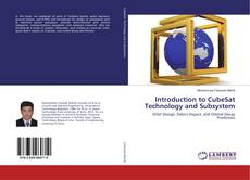 Bookcover of Introduction to CubeSat Technology and Subsystem