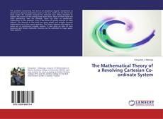Обложка The Mathematical Theory of a Revolving Cartesian Co-ordinate System