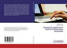 Bookcover of Improving speaking in online or discussion classroom