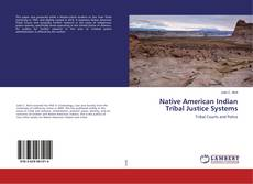 Portada del libro de Native American Indian Tribal Justice Systems