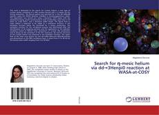 Bookcover of Search for η-mesic helium via dd→3Henpi0 reaction at WASA-at-COSY
