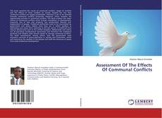 Bookcover of Assessment Of The Effects Of Communal Conflicts