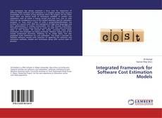 Bookcover of Integrated Framework for Software Cost Estimation Models
