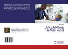 Bookcover of Role of Cytokines in Pathogenesis Juvenile Idiopathic Arthritis