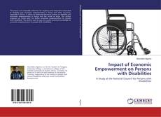 Bookcover of Impact of Economic Empowerment on Persons with Disabilities