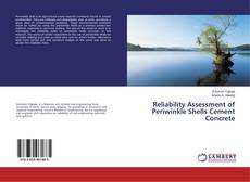 Bookcover of Reliability Assessment of Periwinkle Shells Cement Concrete