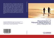 Borítókép a  Characterisation of Polycystic Kidney Disease in Lewis Polycystic Rat - hoz