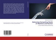 Borítókép a  Balancing Competing Needs of Machine and Human - hoz