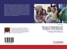 Portada del libro de Drama in Education for Students with Dyslexia
