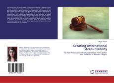 Bookcover of Creating International Accountability