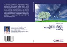 Bookcover of Working Capital Management In Paper Industry