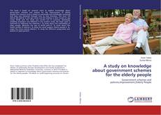 Обложка A study on knowledge about government schemes for the elderly people