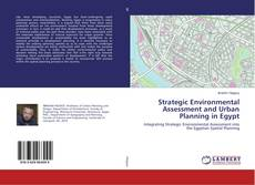 Couverture de Strategic Environmental Assessment and Urban Planning in Egypt