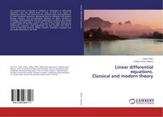 Bookcover of Linear differential equations. Classical and modern theory