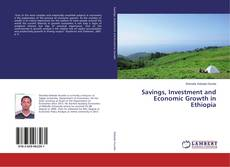 Savings, Investment and Economic Growth in Ethiopia的封面